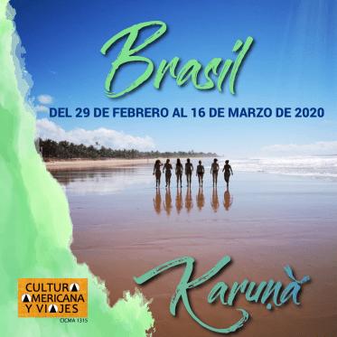 Brasil – Del 29 de febrero al 16 de marzo de 2020