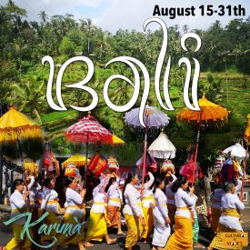 Bali: August 15-31th – Cancelled